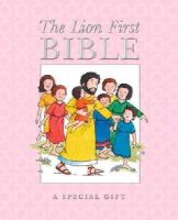 Alexander, Pat - The Lion First Bible (Pink): A Special Gift - 9780745965857 - V9780745965857
