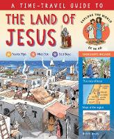Martin, Peter - A Time-Travel Guide to the Land of Jesus: Explore the World of the New Testament - 9780745965895 - V9780745965895