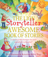 Hartman, Bob - The Lion Storyteller Awesome Book of Stories - 9780745976365 - V9780745976365