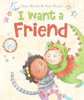 Booth, Anne - I Want a Friend - 9780745977065 - V9780745977065