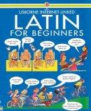 Wilkes, Angela; Shackell, J - Latin for Beginners - 9780746016381 - V9780746016381