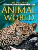 Howell, L - Animal World (Usborne Internet Linked) - 9780746046227 - V9780746046227