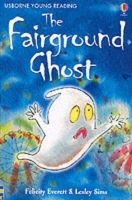 Everett, Felicity - The Fairground Ghost (Usborne young readers) - 9780746048573 - KST0022892
