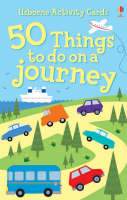 Gilpin, Rebecca - 50 Things to Do on a Journey (Usborne Activity Cards) - 9780746073704 - V9780746073704