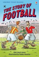 Jones, Rob Lloyd - The Story of Football - 9780746077085 - V9780746077085