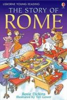 Dickins, Rosie - The Story of Rome (Young Reading (Series 2)) (Young Reading (Series 2)) - 9780746080948 - 9780746080948