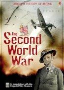Henry Brook, Rob Lloyd Jones, Conrad Mason - Second World War (Usborne History of Britain) - 9780746084458 - KEX0222693