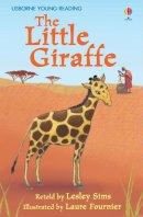Sims, Lesley - The Little Giraffe - 9780746085356 - V9780746085356