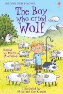 Mairi Mackinnon - The Boy Who Cried Wolf (First Reading) - 9780746085592 - V9780746085592