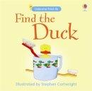 Claudia Zeff - Find the Duck (Usborne Find It Board Books) (Usborne Find It Board Books) - 9780746086568 - V9780746086568