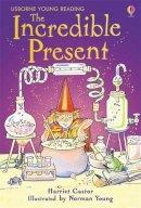 Castor, Harriet - Incredible Present - 9780746088456 - V9780746088456