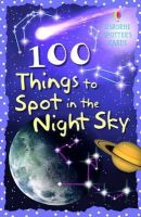Philip Clarke - 100 Things to Spot in Night Sky (Spotters Cards) - 9780746088623 - V9780746088623