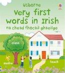 Felicity Brooks - VERY FIRST WORDS IN IRISH - 9780746091111 - V9780746091111