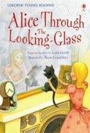 Lewis Carroll; (Adaptation) Leslie Simms; (Illustrator) Mauro Evangeli - Alice Through the Looking Glass - 9780746096840 - V9780746096840