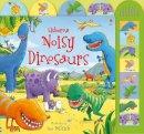 Sam Taplin - Noisy Dinosaurs: Sound Book (Noisy Books) - 9780746097847 - V9780746097847