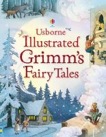 Ruth Brocklehurst, Gill Doherty - Illustrated Stories from Grimm. Adapted by Ruth Brocklehurst and Gill Doherty (Illustrated Story Collections) - 9780746098547 - V9780746098547