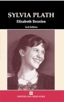 Bronfen, Elisabeth - Sylvia Plath - 9780746311363 - V9780746311363