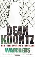 Koontz, Dean - Watchers - 9780747230618 - KIN0004462
