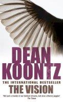 Koontz, Dean - The Vision - 9780747235187 - V9780747235187