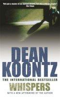Koontz, Dean - Whispers - 9780747235217 - KOC0014880