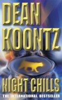 Koontz, Dean - Night Chills - 9780747235224 - KRF0022669