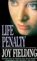 Fielding, Joy - Life Penalty - 9780747245964 - KAK0004491