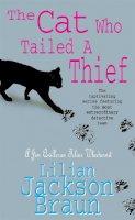 Braun, Lilian Jackson - The Cat Who Tailed a Thief - 9780747253914 - V9780747253914