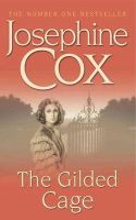 Cox, Josephine - The Gilded Cage - 9780747257561 - KLN0014078