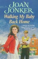 Jonker, Joan - Walking My Baby Back Home - 9780747258537 - KLN0014176