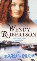 Robertson, Wendy - The Jagged Window - 9780747259787 - V9780747259787