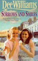 Williams, Dee - Sorrows and Smiles - 9780747261094 - V9780747261094