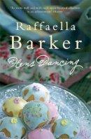 Barker, Raffaella - Hens Dancing - 9780747262213 - KHS0048581