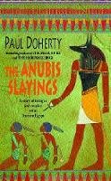 Doherty, Paul - The Anubis Slayings - 9780747263098 - KKD0005691