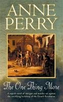 Perry, Anne - The One Thing More - 9780747263173 - V9780747263173
