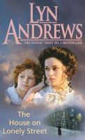 Andrews, Lyn - The House on Lonely Street - 9780747263661 - KNW0014160