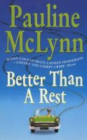 McLynn, Pauline - Better Than a Rest - 9780747263982 - KRF0018166