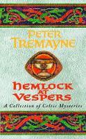 Tremayne, Peter - Hemlock at Vespers - 9780747264323 - KKD0005883