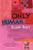 Boyt, Susie - Only Human - 9780747265160 - V9780747265160