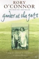 O'connor, Rory - Gander at the Gate - 9780747266426 - KEC0009871