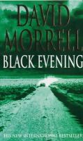 Morrell, David - Black Evening - 9780747266976 - KLN0006362
