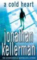 Kellerman, Jonathan - A Cold Heart - 9780747267027 - KOC0008486