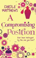 Matthews, Carole - A Compromising Position - 9780747267690 - KRF0037159