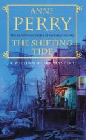 Perry, Anne - The Shifting Tide - 9780747268994 - V9780747268994