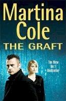 Cole, Martina - The Graft - 9780747269694 - KTJ0026401