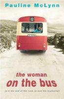 Pauline McLynn - The Woman on the Bus - 9780747269984 - KEX0260039