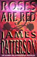 James Patterson - Roses Are Red - 9780747274360 - KRF0034761