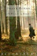 Frank Ronan - A Picnic in Eden - 9780747509097 - KHS1003730