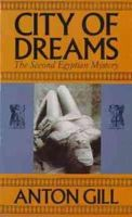 Anton Gill - City of Dreams: The Second Egyptian Mystery - 9780747517542 - KLN0012936