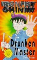 Maekawa, Takeshi - Drunken Master (Ironfist Chinmi - Kung Fu Boy) - 9780747525646 - V9780747525646