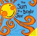 Wilson-Max, Ken - The Sun is a Bright Star - 9780747530626 - V9780747530626